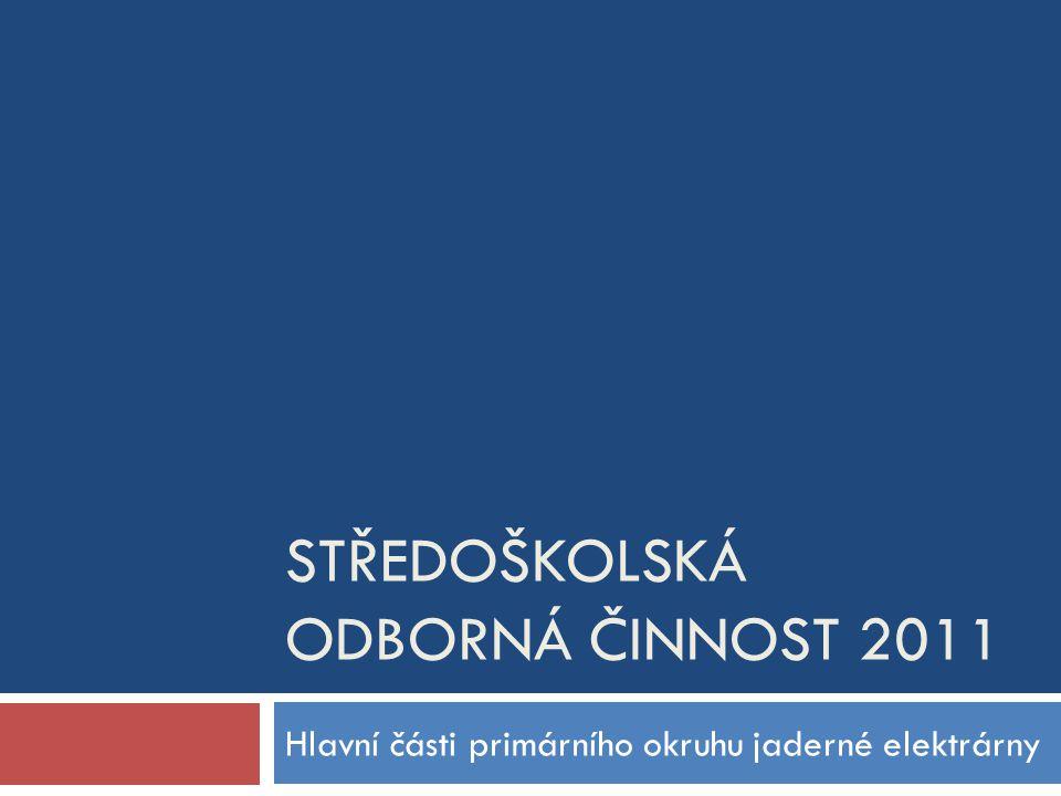 STŘEDOŠKOLSKÁ ODBORNÁ ČINNOST 2011