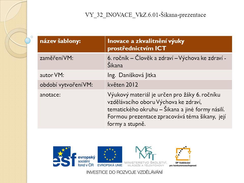 VY_32_INOVACE_VkZ.6.01-Šikana-prezentace