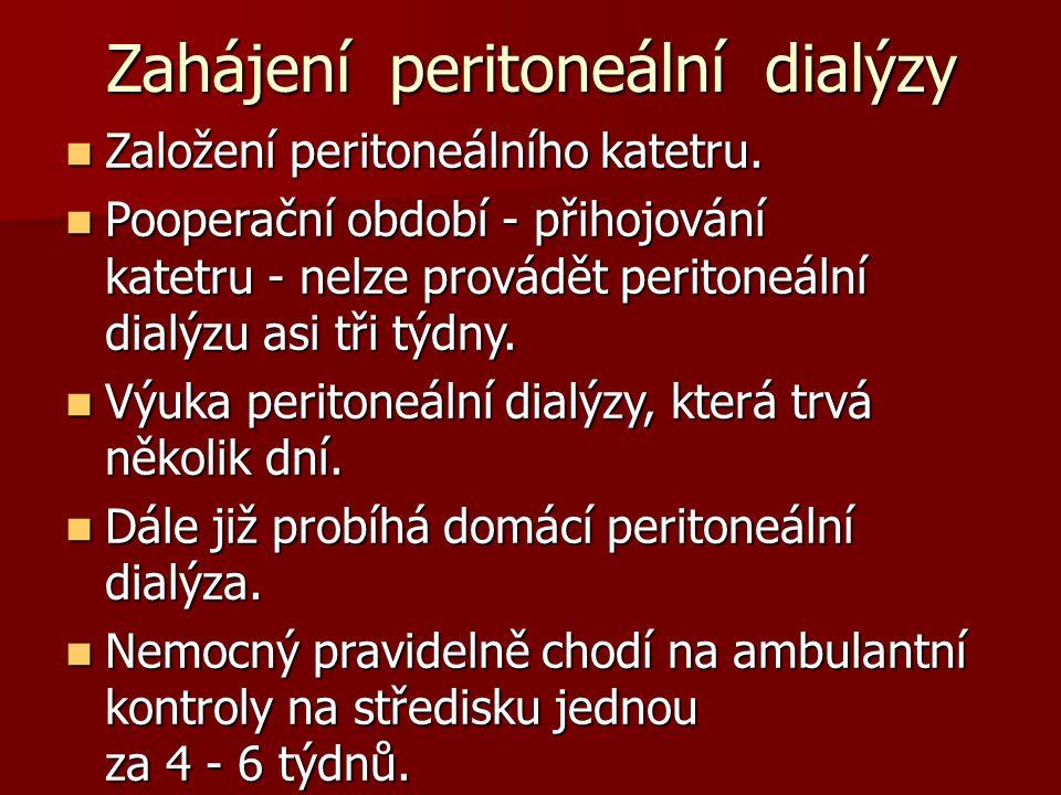 Zahájení peritoneální dialýzy