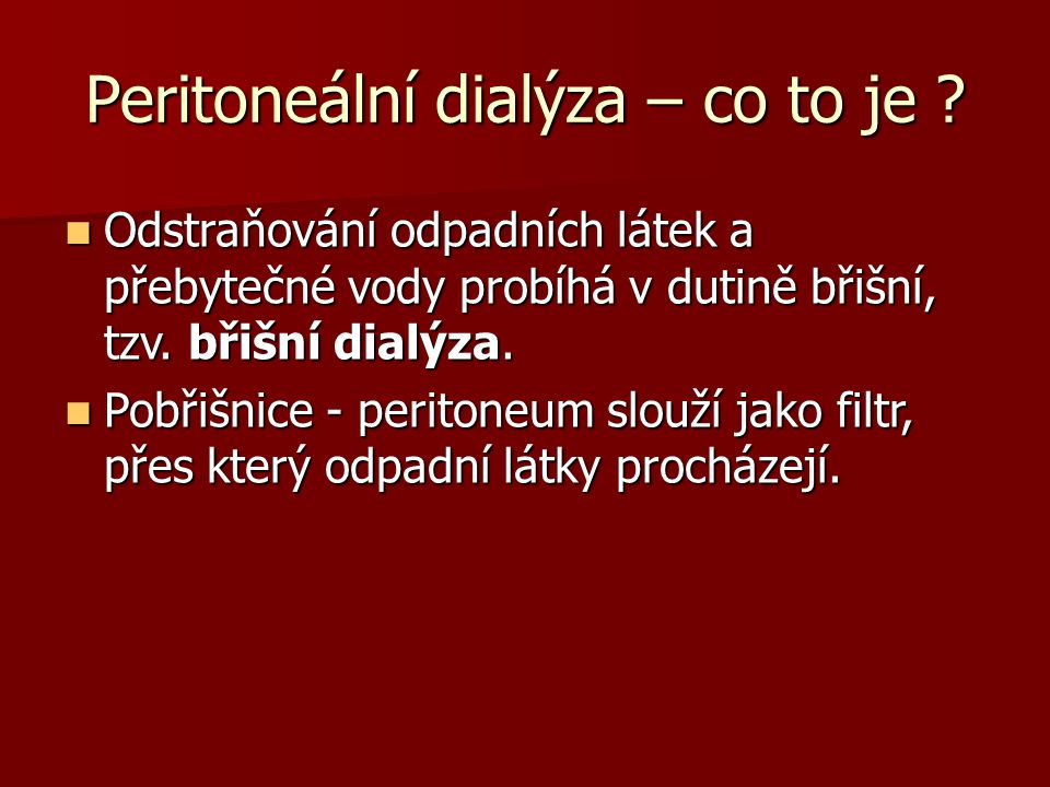 Peritoneální dialýza – co to je