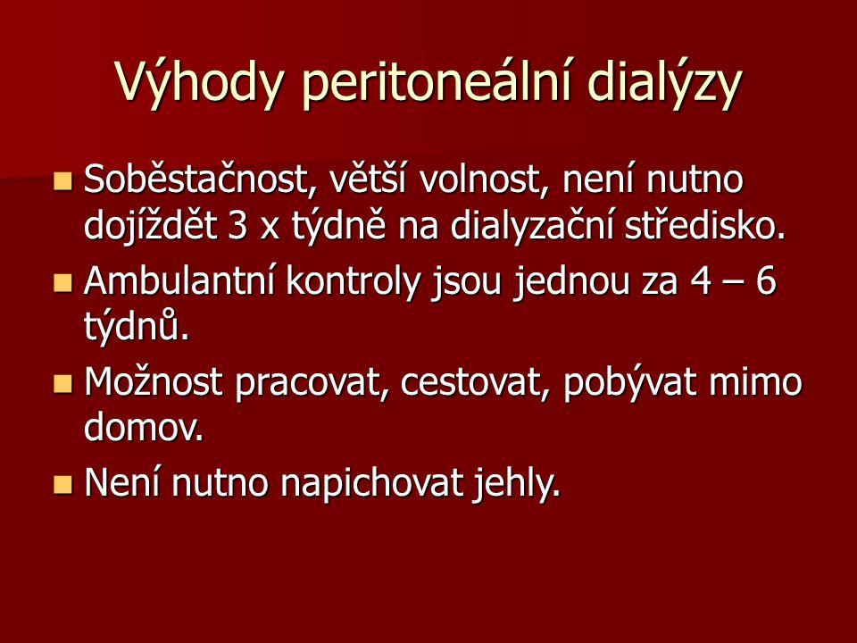 Výhody peritoneální dialýzy
