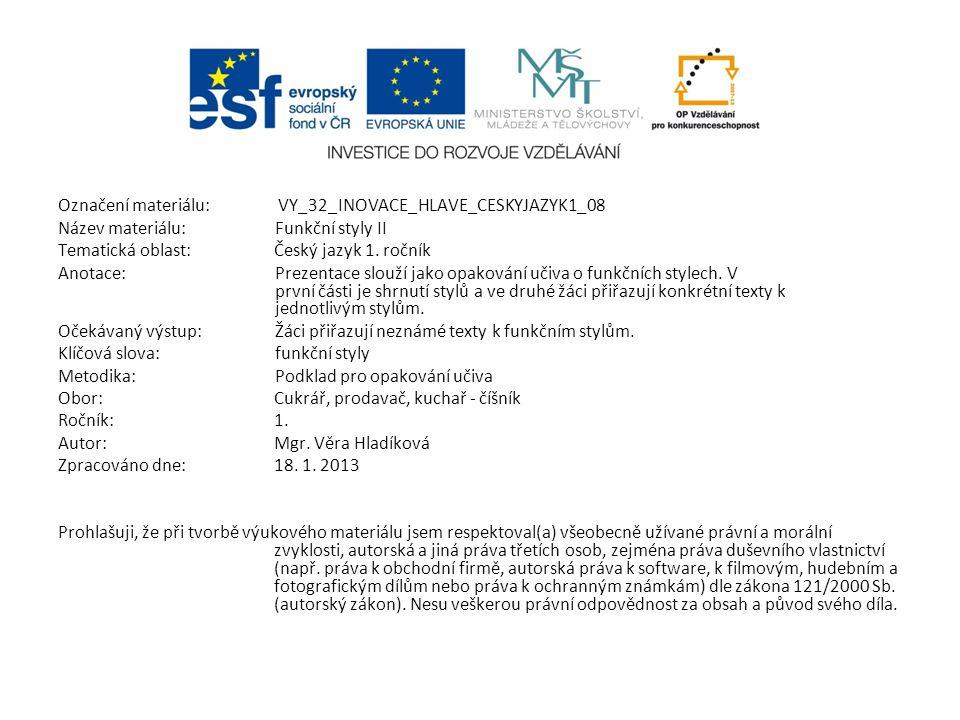 Označení materiálu: VY_32_INOVACE_HLAVE_CESKYJAZYK1_08