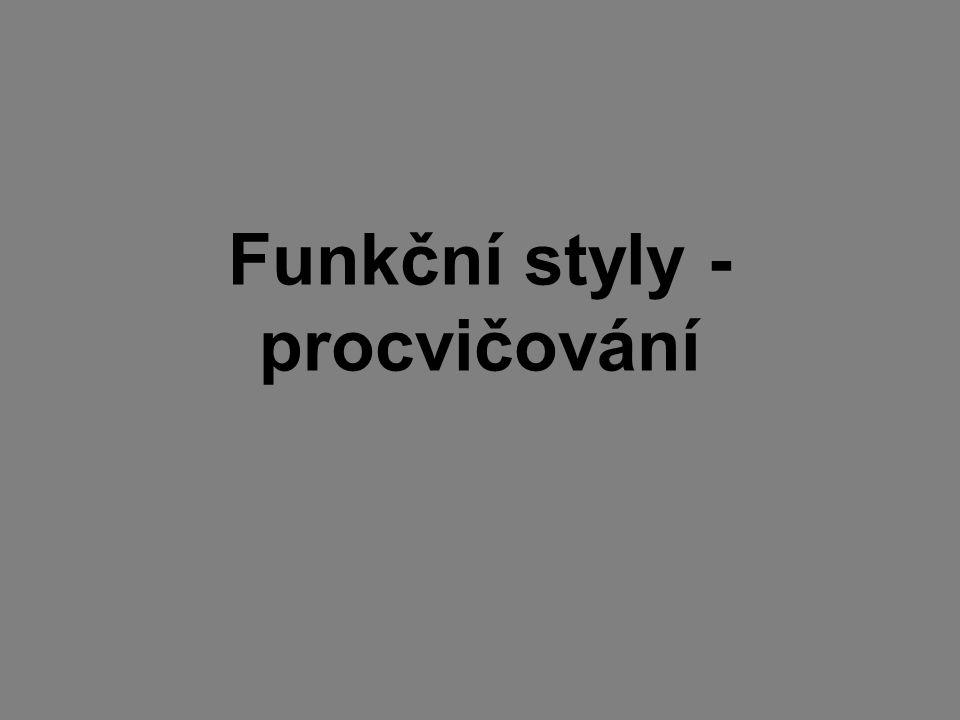 Funkční styly - procvičování