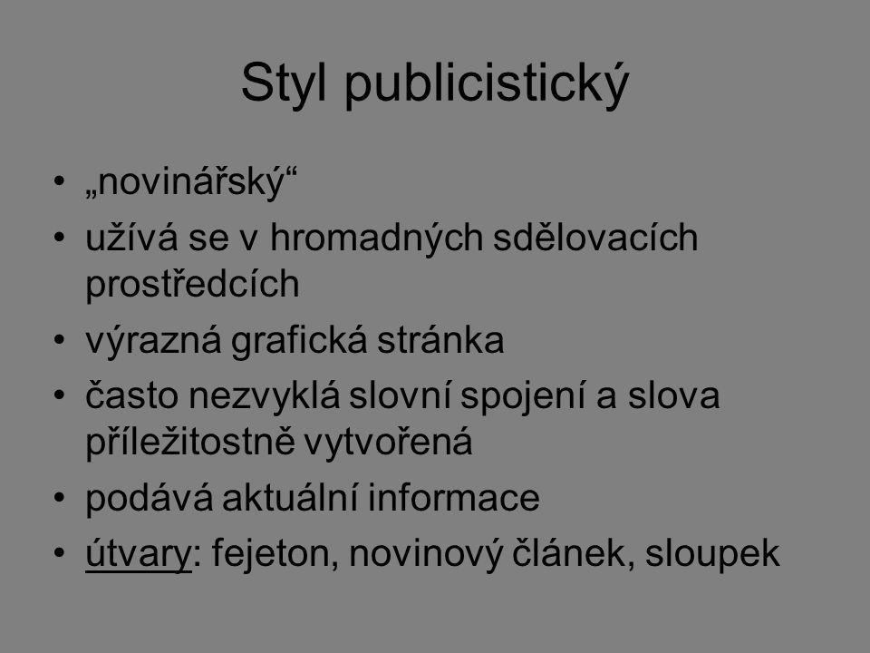 """Styl publicistický """"novinářský"""