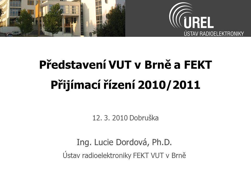 Představení VUT v Brně a FEKT