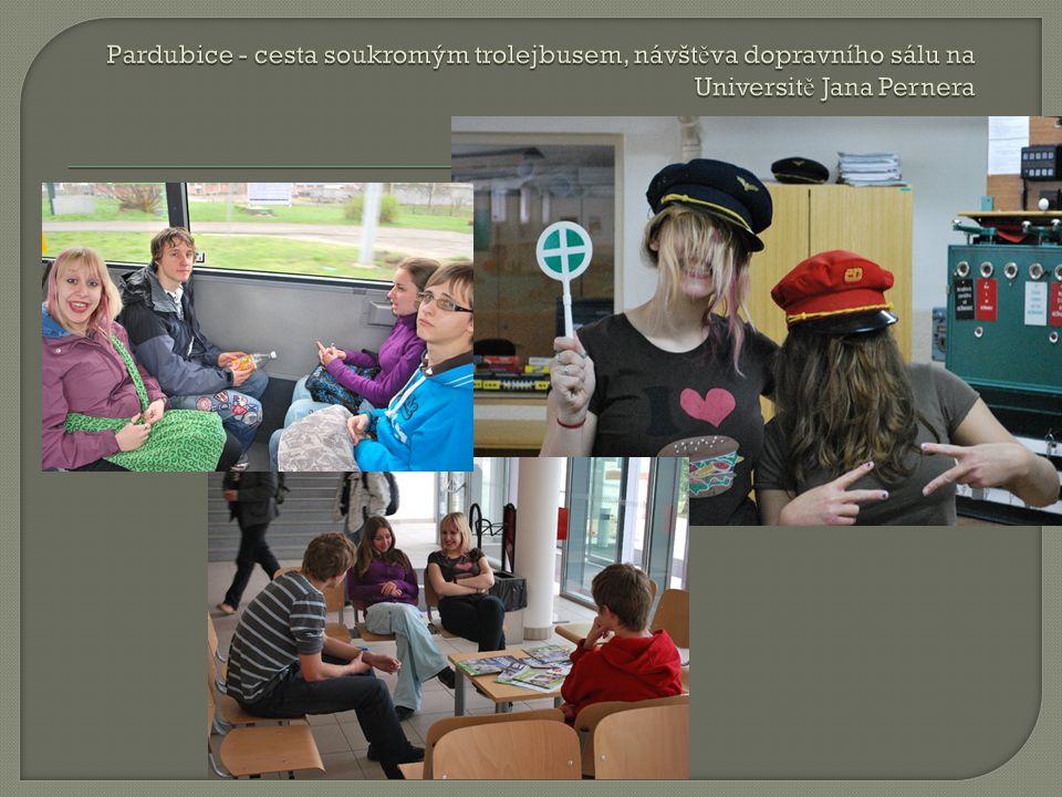 Pardubice - cesta soukromým trolejbusem, návštěva dopravního sálu na Universitě Jana Pernera