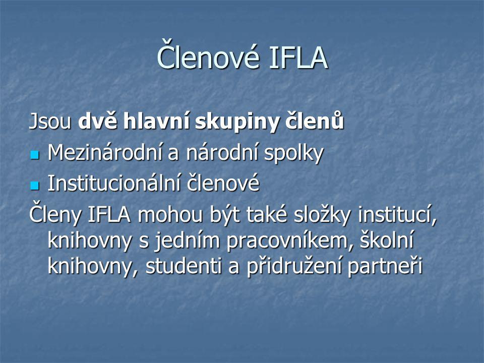 Členové IFLA Jsou dvě hlavní skupiny členů