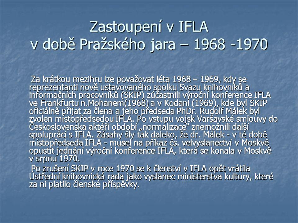 Zastoupení v IFLA v době Pražského jara – 1968 -1970