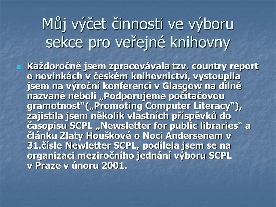Můj výčet činnosti ve výboru sekce pro veřejné knihovny