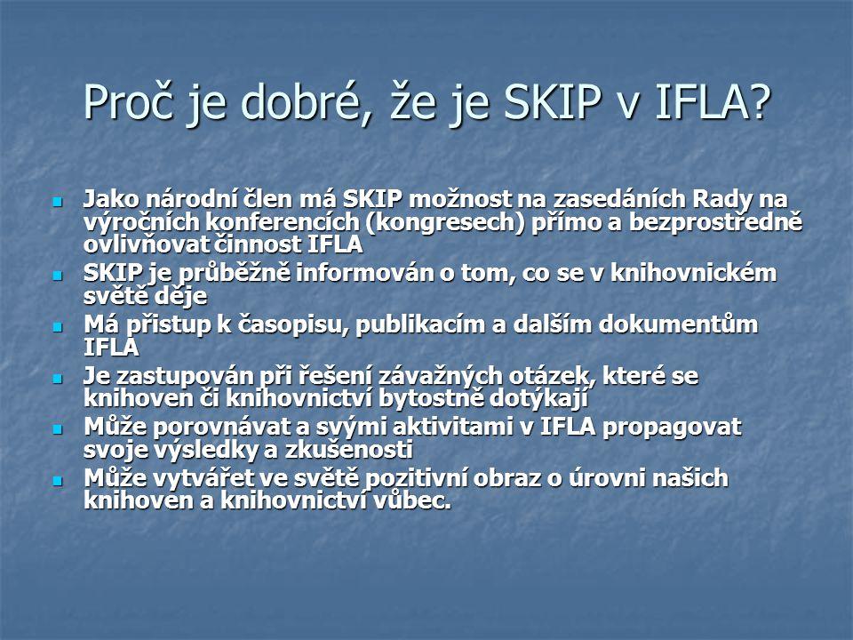 Proč je dobré, že je SKIP v IFLA