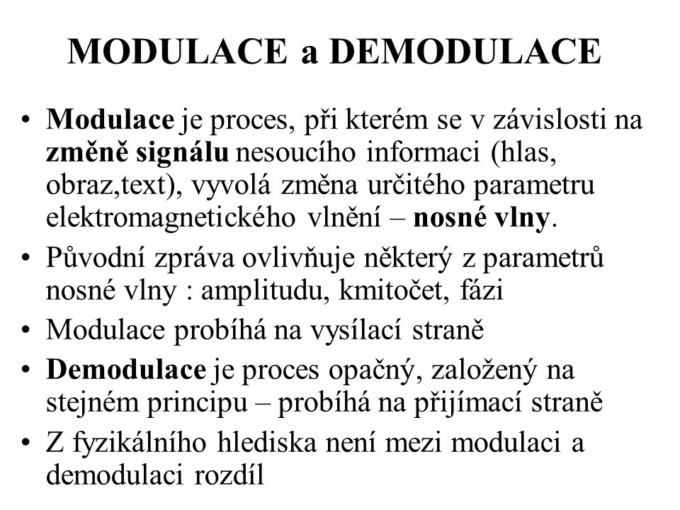 MODULACE a DEMODULACE