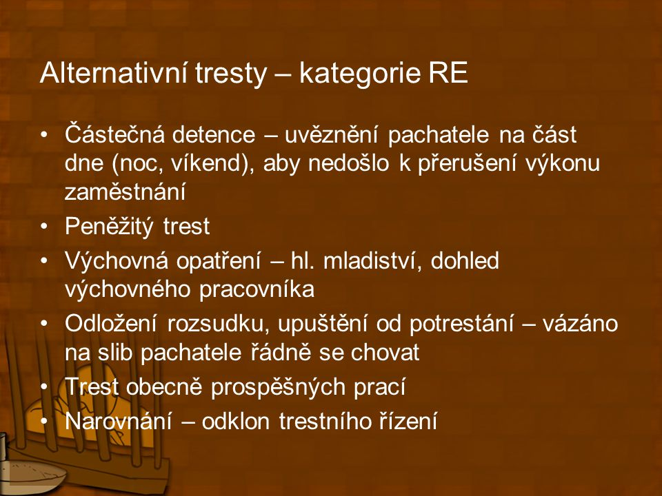 Alternativní tresty – kategorie RE