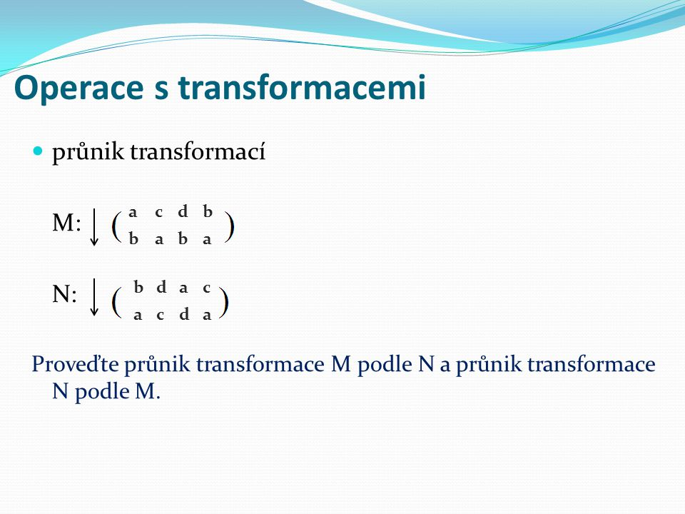 Operace s transformacemi