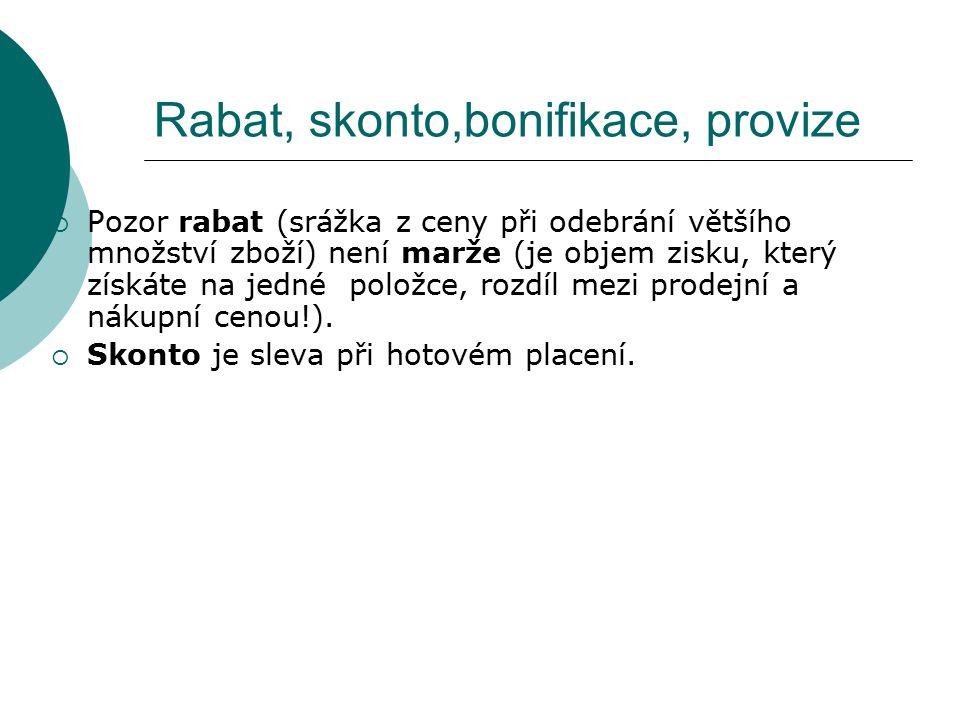 Rabat, skonto,bonifikace, provize