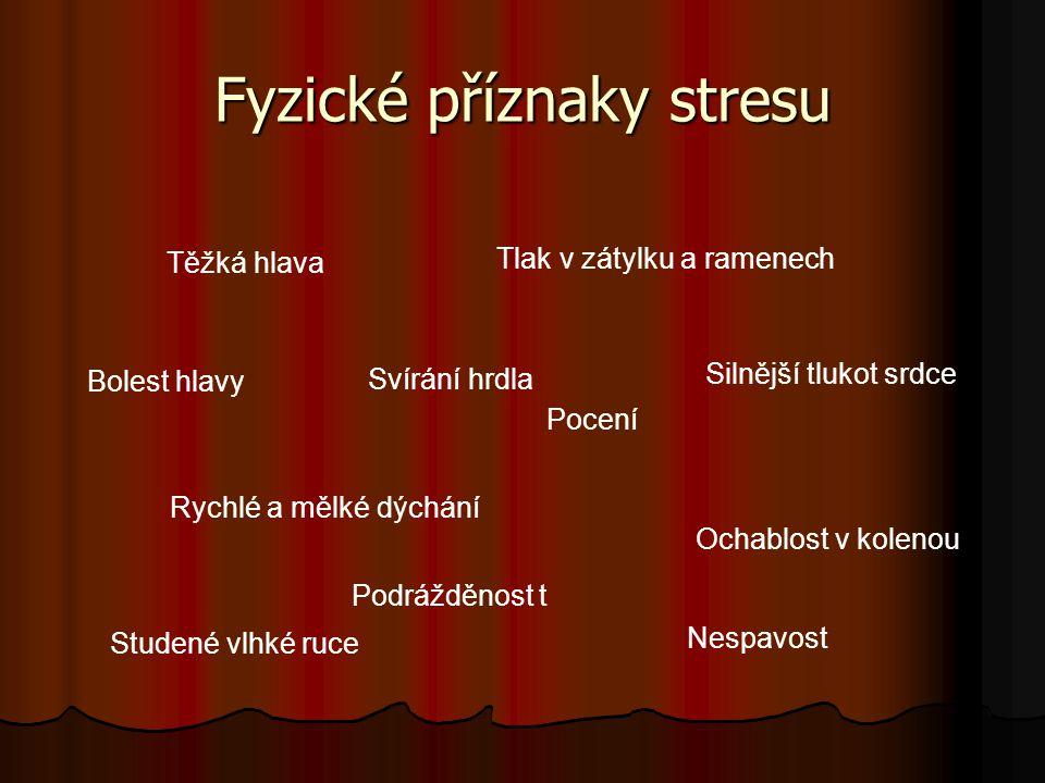 Fyzické příznaky stresu