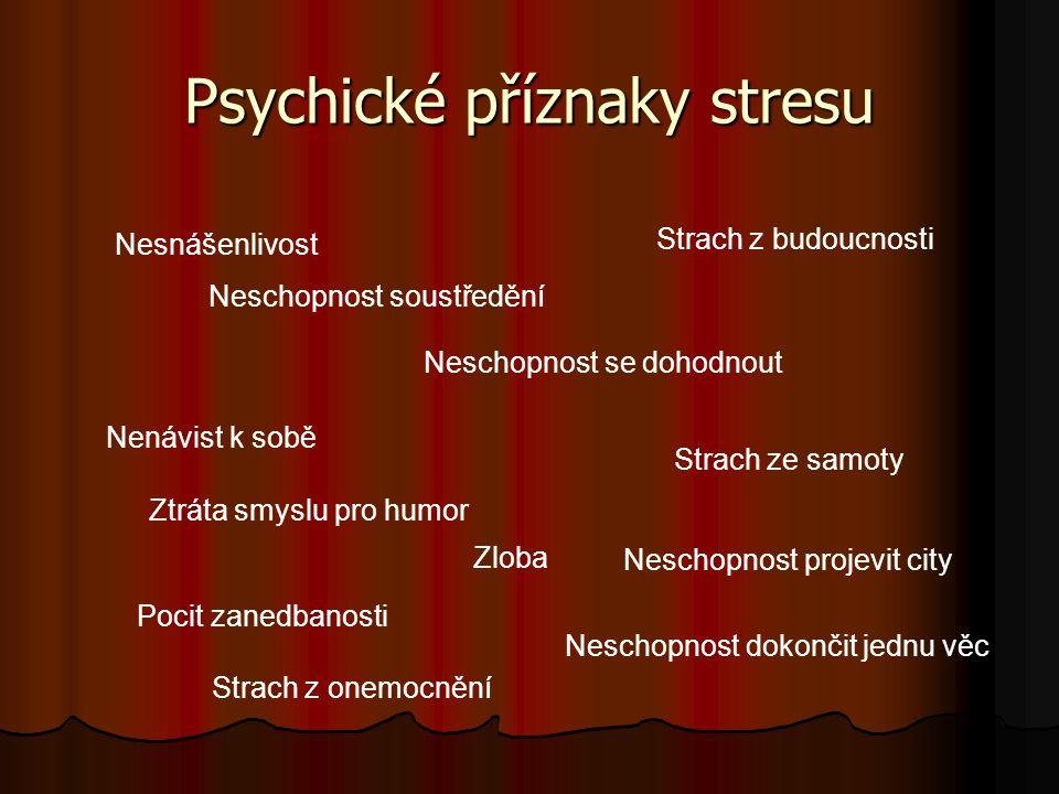 Psychické příznaky stresu
