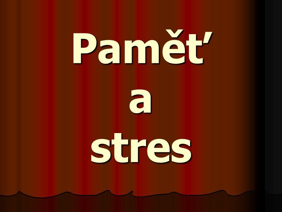 Paměť a stres