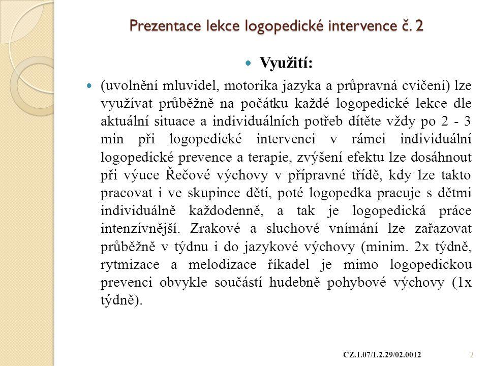Prezentace lekce logopedické intervence č. 2