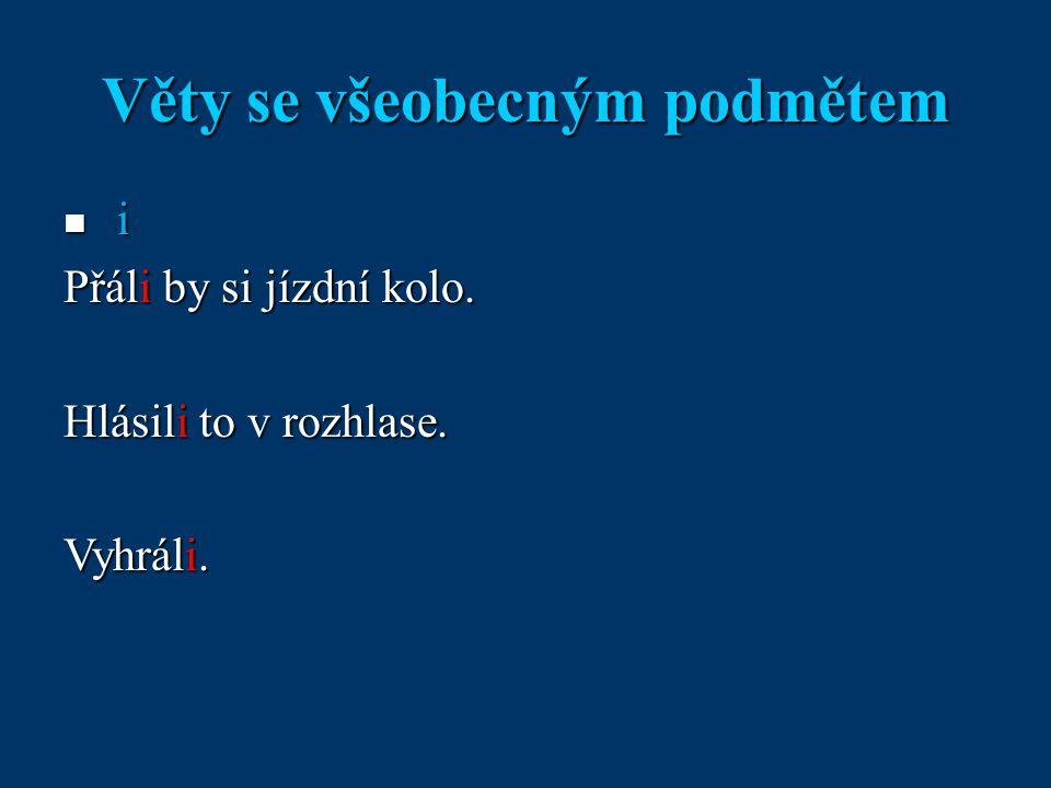 Věty se všeobecným podmětem