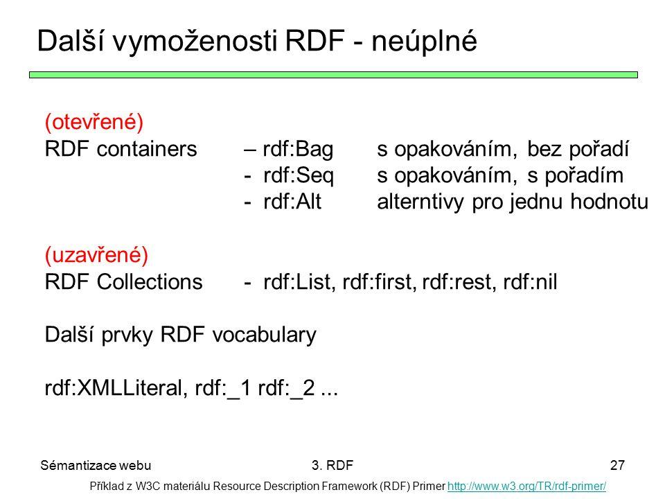 Další vymoženosti RDF - neúplné