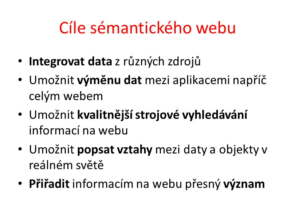 Cíle sémantického webu