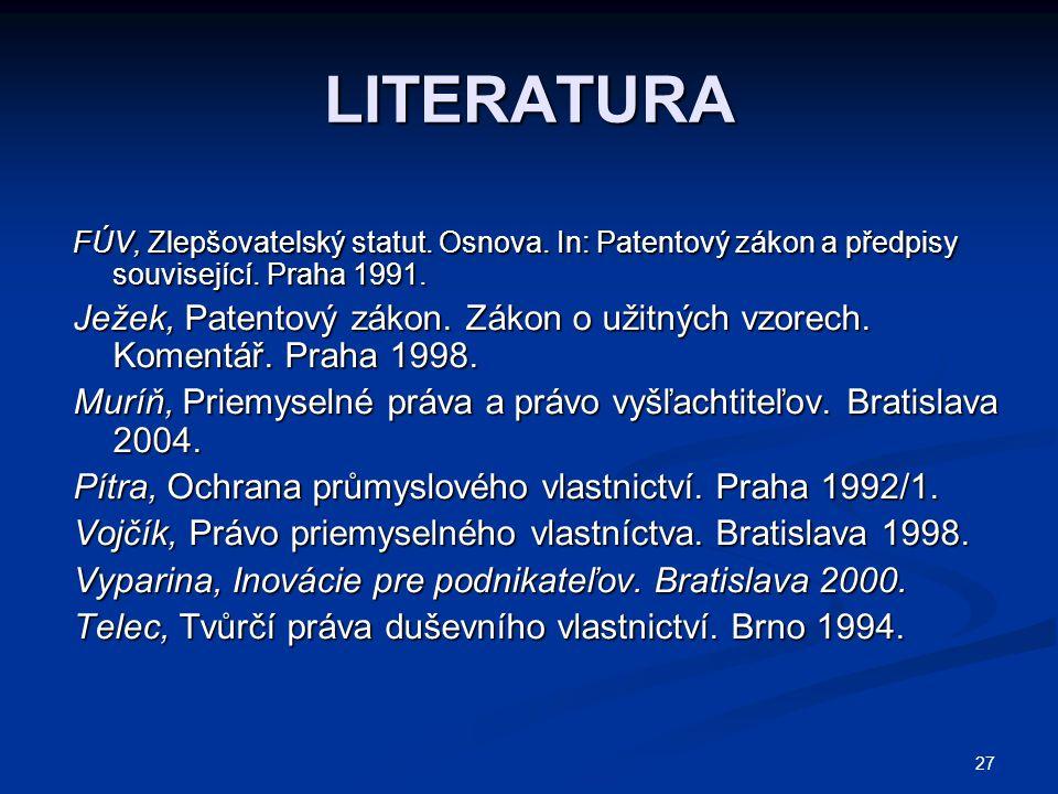 LITERATURA FÚV, Zlepšovatelský statut. Osnova. In: Patentový zákon a předpisy související. Praha 1991.