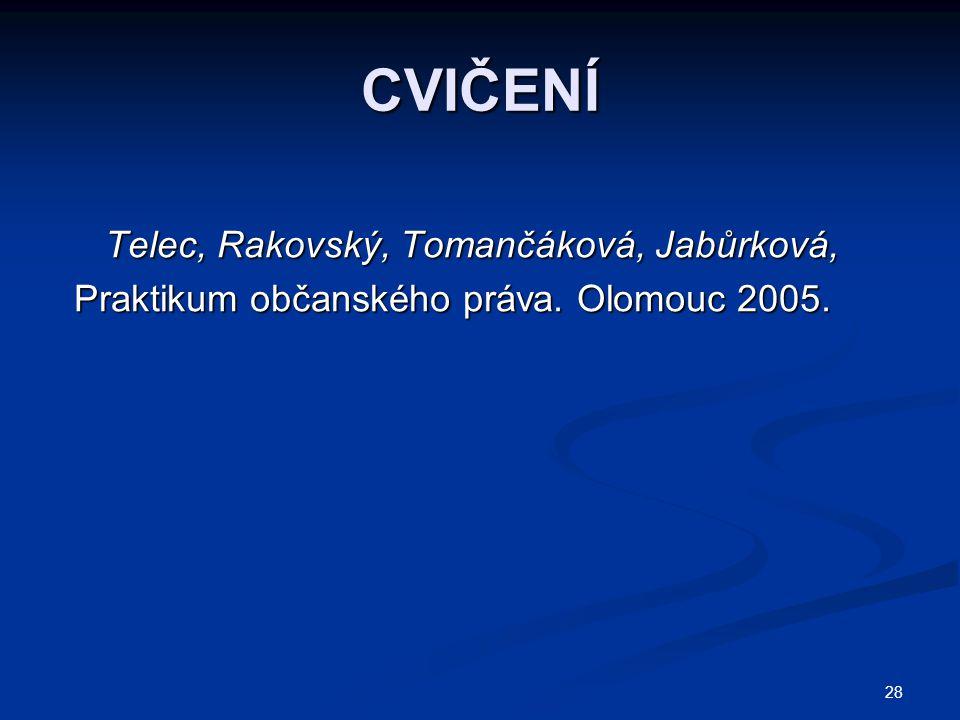 CVIČENÍ Telec, Rakovský, Tomančáková, Jabůrková,