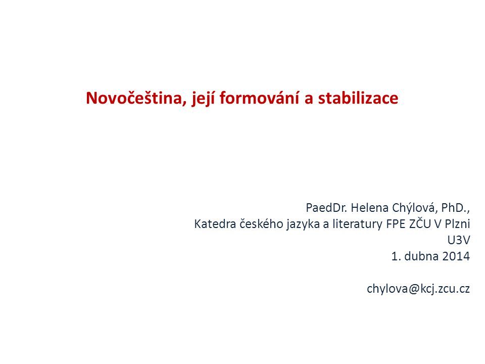 Novočeština, její formování a stabilizace