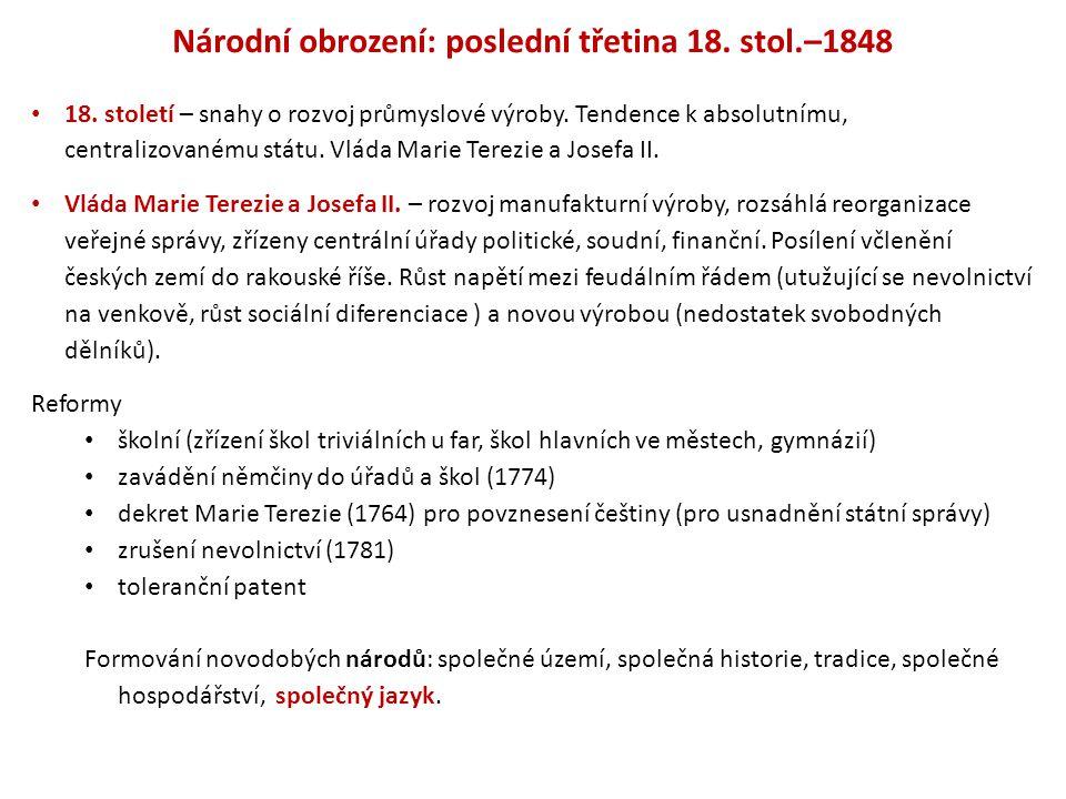 Národní obrození: poslední třetina 18. stol.–1848