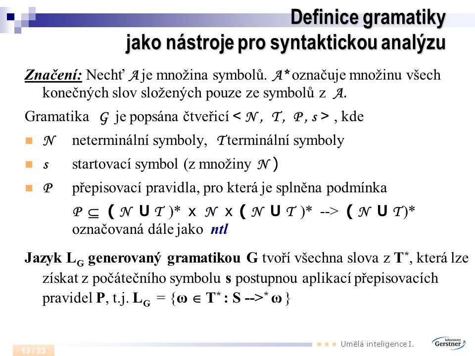 Definice gramatiky jako nástroje pro syntaktickou analýzu