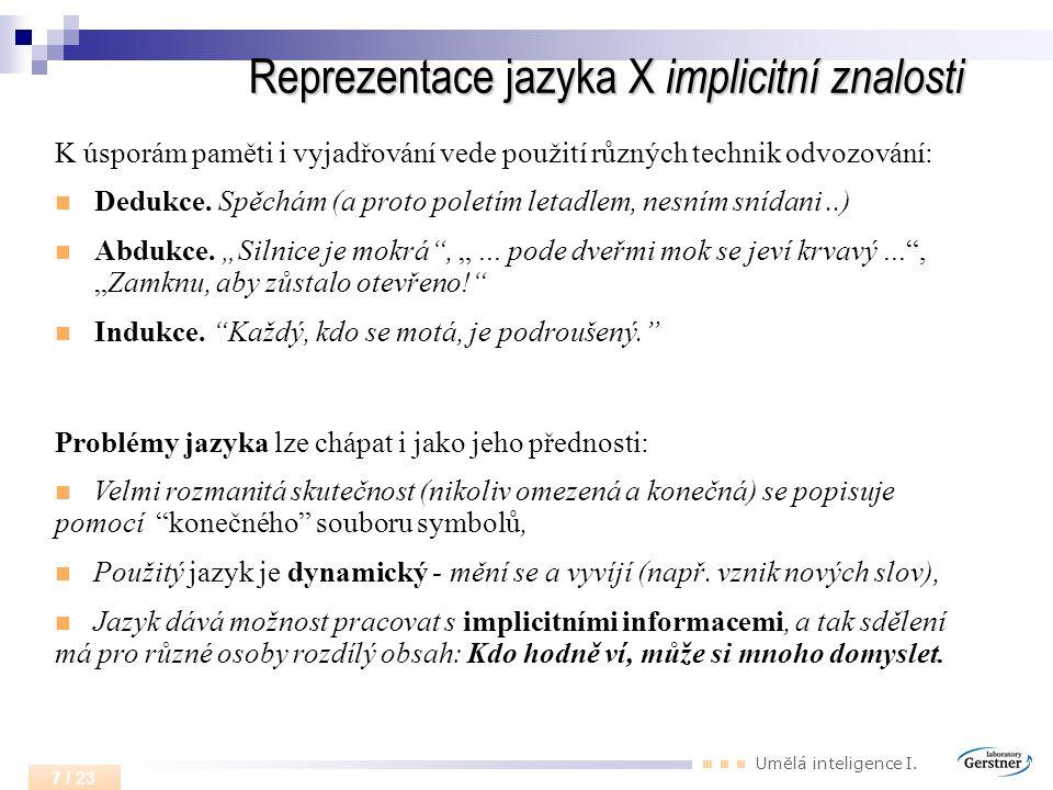 Reprezentace jazyka X implicitní znalosti