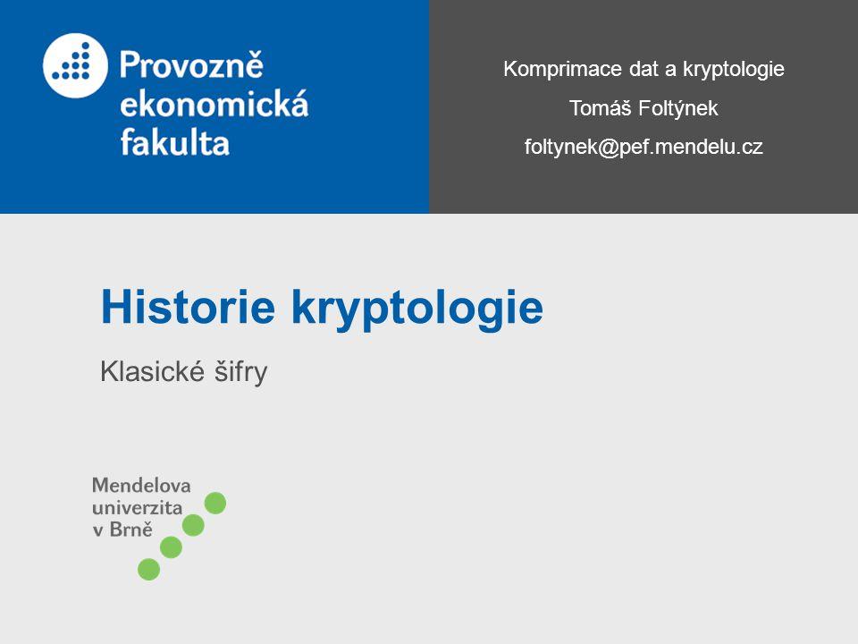 Historie kryptologie Klasické šifry