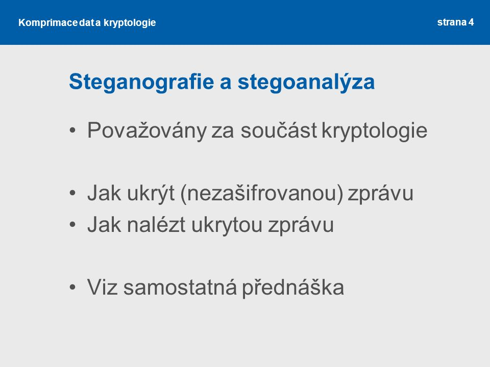 Steganografie a stegoanalýza