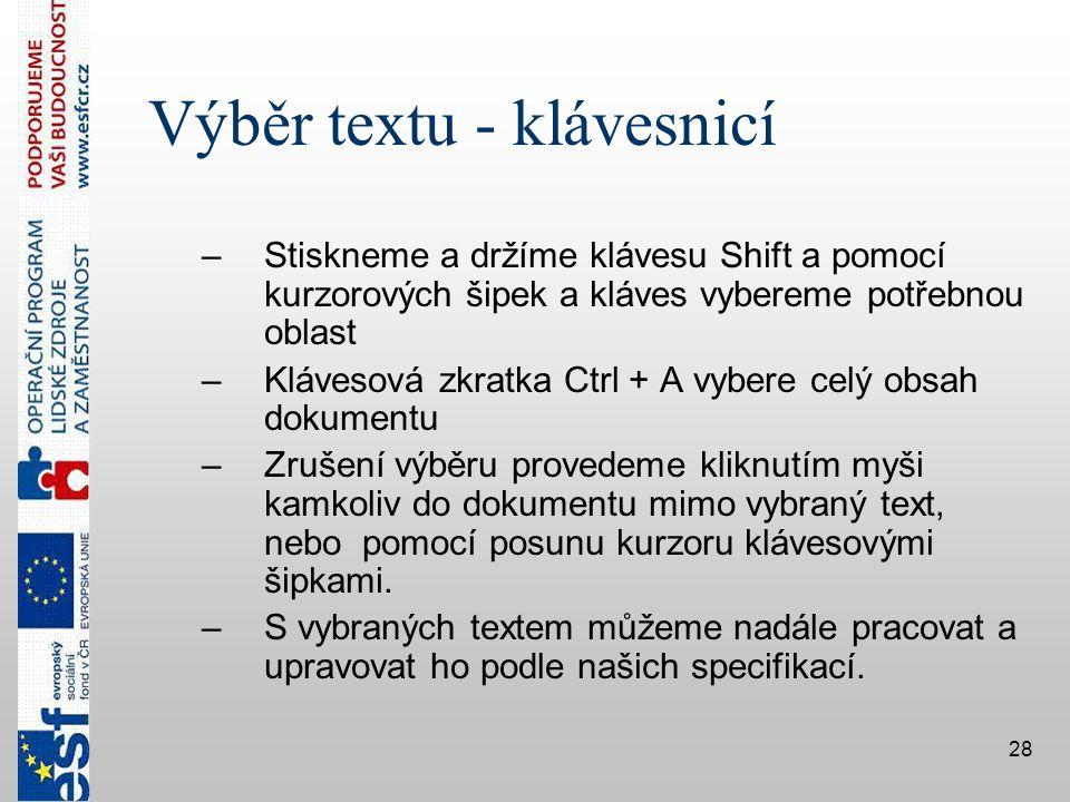 Výběr textu - klávesnicí