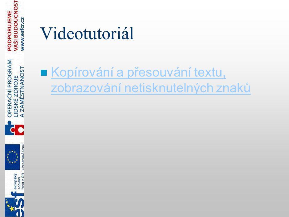 Videotutoriál Kopírování a přesouvání textu, zobrazování netisknutelných znaků