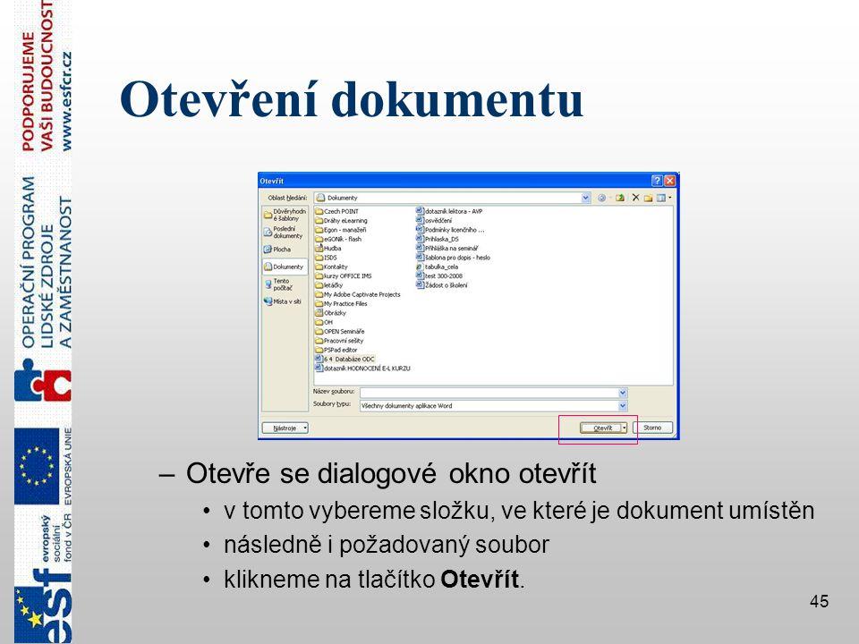 Otevření dokumentu Otevře se dialogové okno otevřít