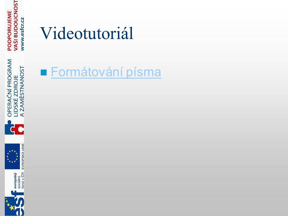 Videotutoriál Formátování písma