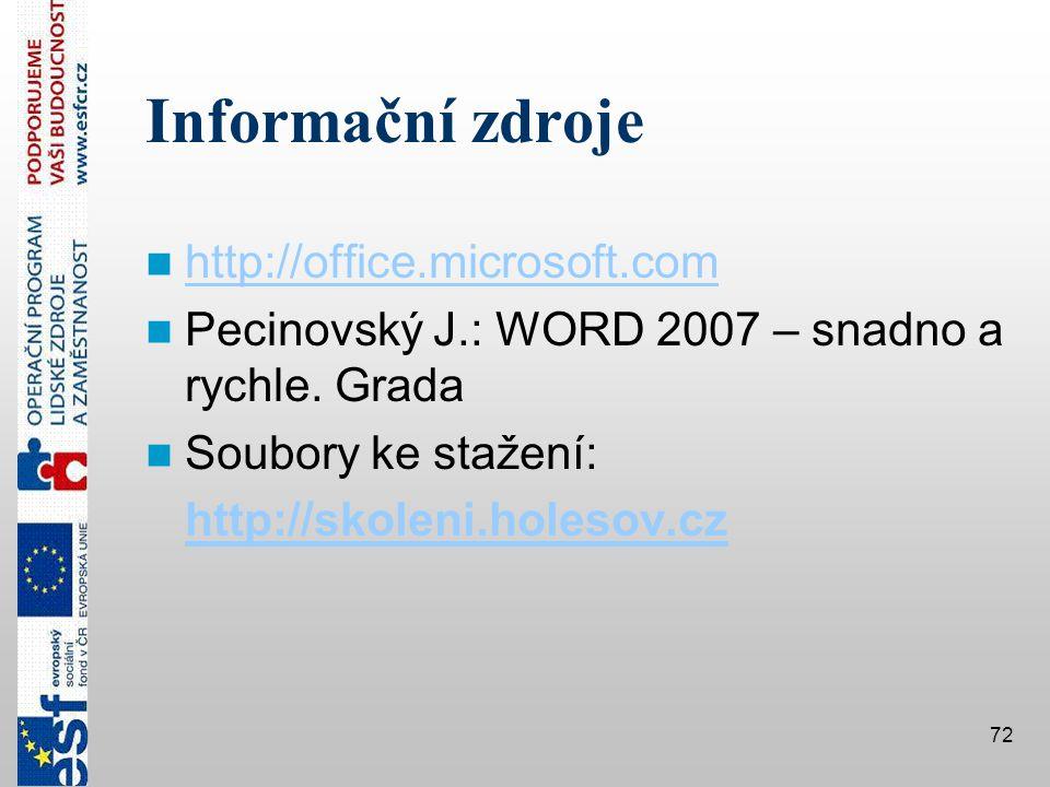 Informační zdroje http://office.microsoft.com