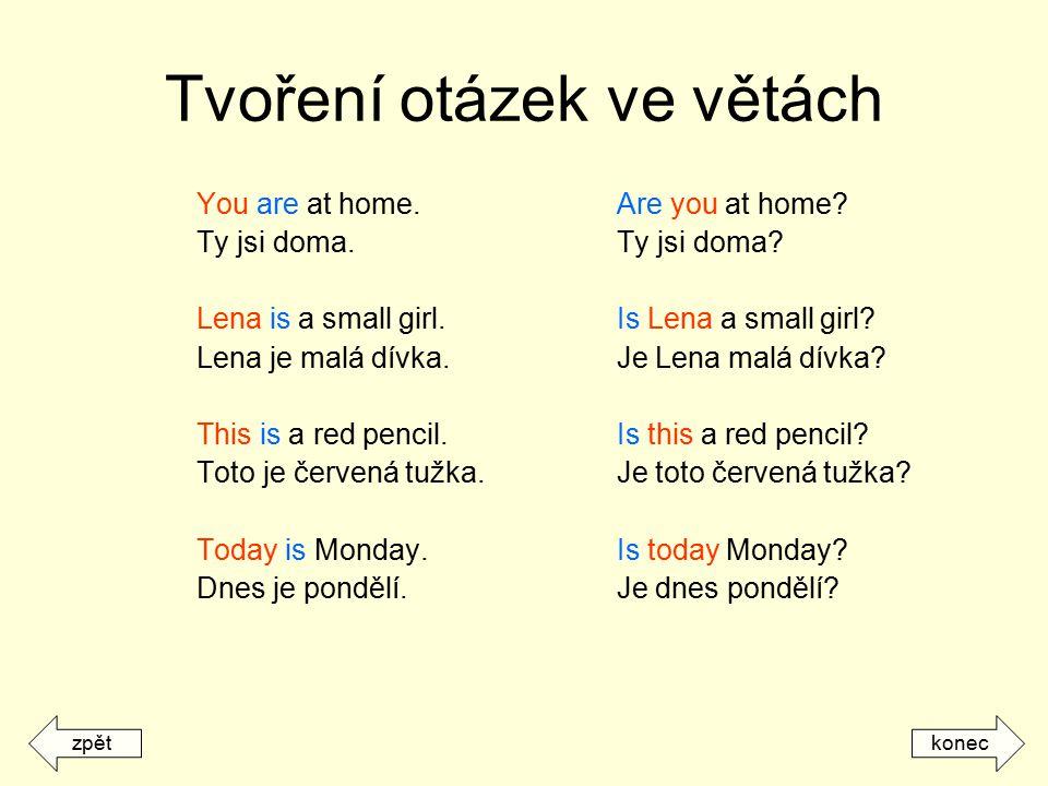 Tvoření otázek ve větách