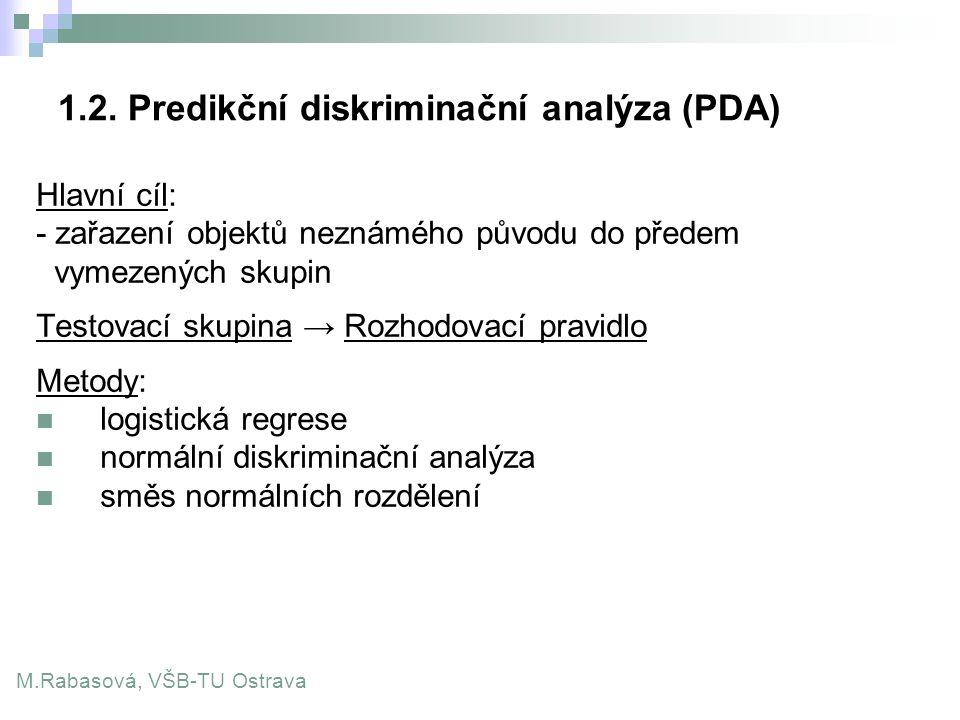 1.2. Predikční diskriminační analýza (PDA)