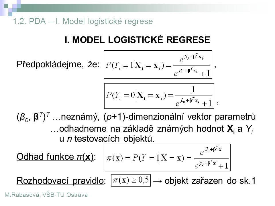 1.2. PDA – I. Model logistické regrese