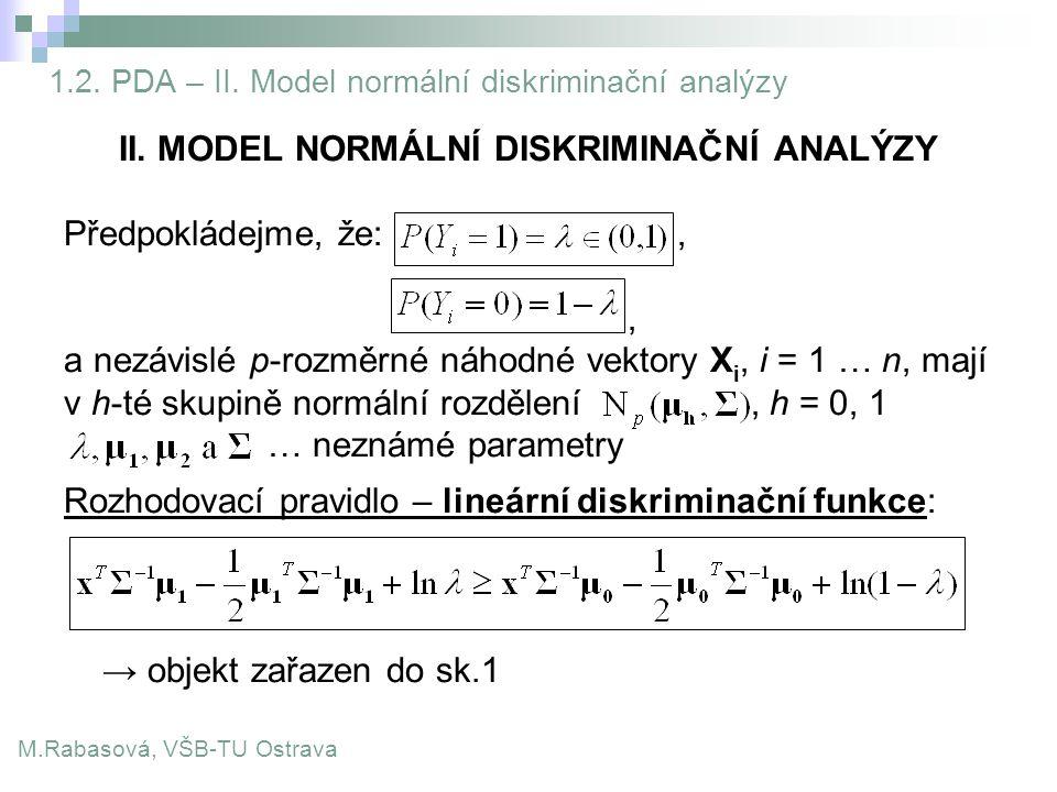 1.2. PDA – II. Model normální diskriminační analýzy