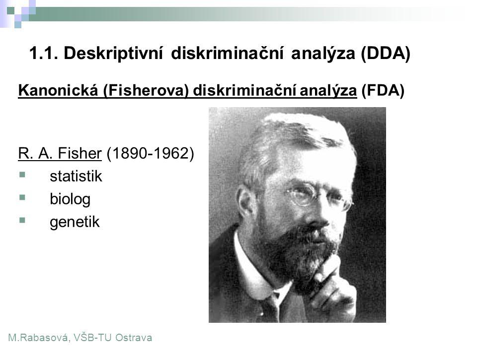 1.1. Deskriptivní diskriminační analýza (DDA)
