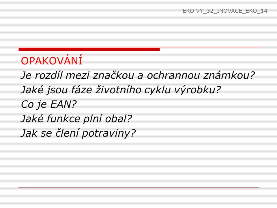 EKO VY_32_INOVACE_EKO_14