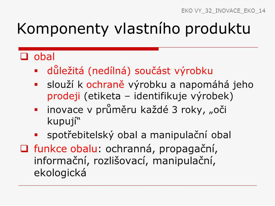 Komponenty vlastního produktu