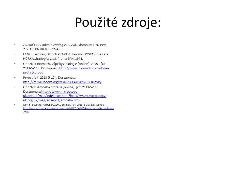 Použité zdroje: ZICHÁČEK, Vladimír. Zoologie. 1. vyd. Olomouc: FIN, 1995, 292 s. ISBN 80-855-7274-5.