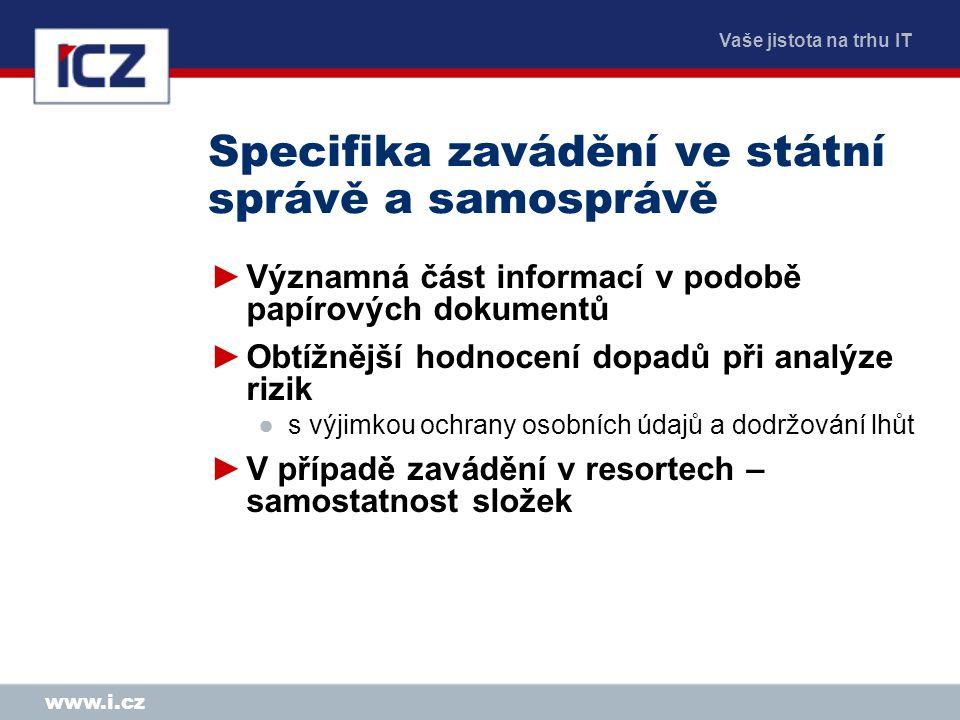 Specifika zavádění ve státní správě a samosprávě