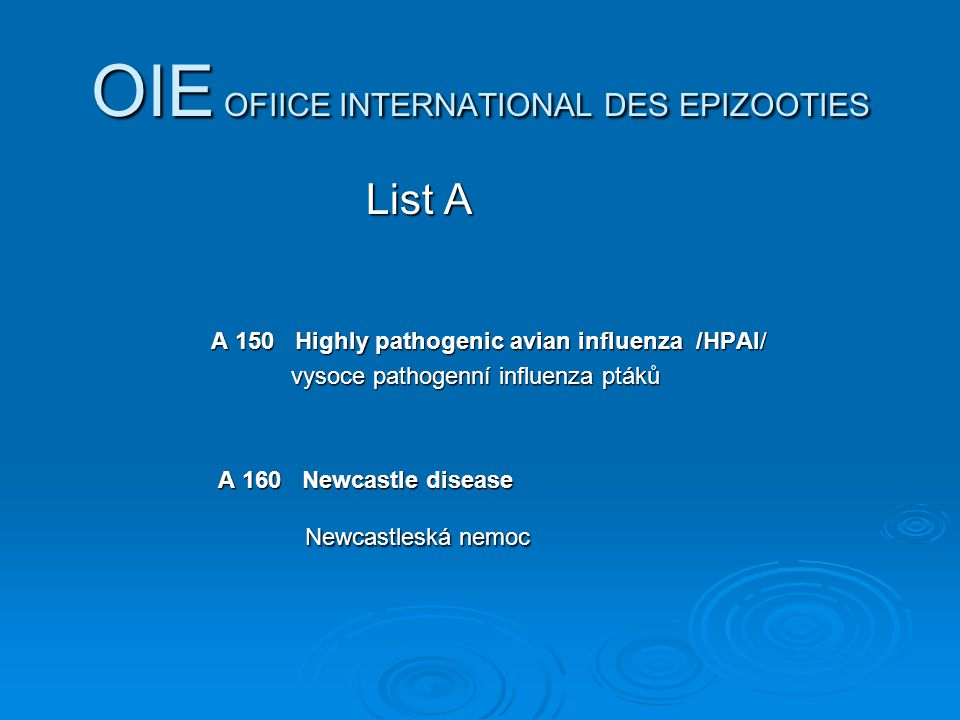 OIE OFIICE INTERNATIONAL DES EPIZOOTIES