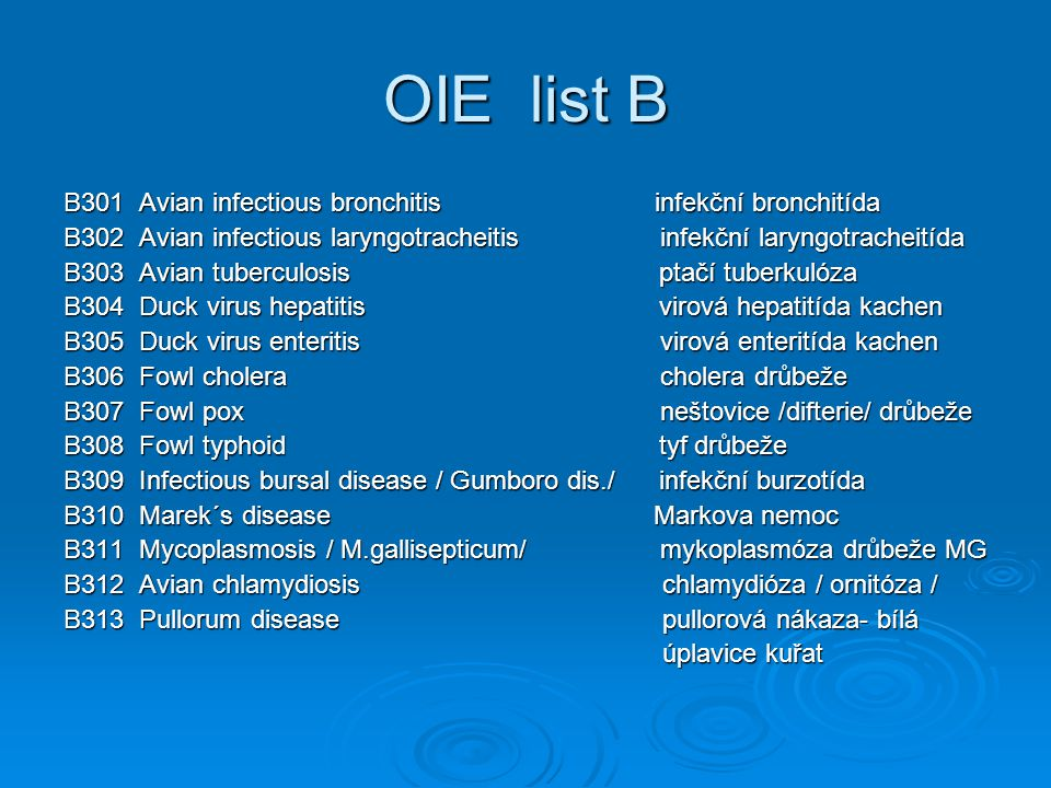 OIE list B B301 Avian infectious bronchitis infekční bronchitída