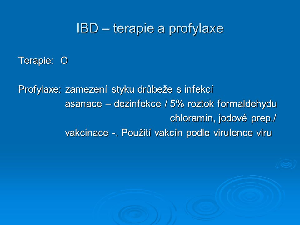 IBD – terapie a profylaxe